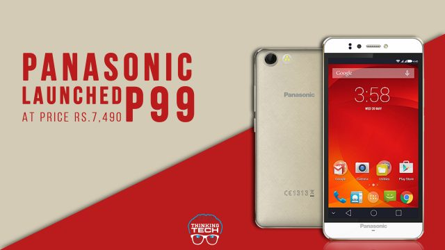 Panasonic P99 Launched