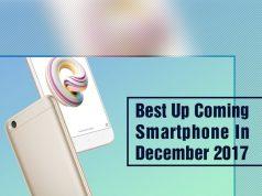Upcoming Smartphones In December 2017