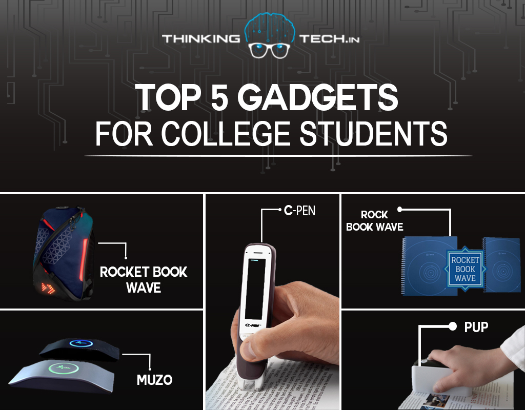 Top 5 Gadgets For College Students Thinking Tech