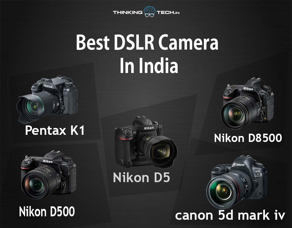 BestDSLR Camera in India